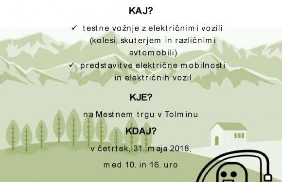 Vabljeni na promocijski dogodek e-mobilnost Tolmin 31.5.2018